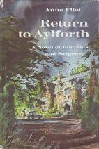 Return to Aylforth by Anne Eliot