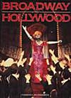Broadway to Hollywood by Thomas G.…
