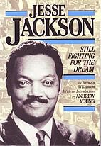 Jesse Jackson: Still Fighting for the Dream…