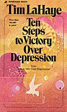 Ten Steps to Victory over Depression by Tim…