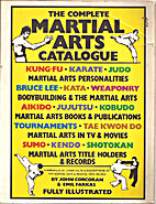 Complete Martial Arts Catalogue by John…