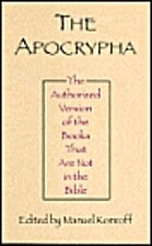 Apocrypha or Non-Canonical Books of the…