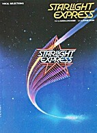 Starlight Express: Vocal Selections by Hal…
