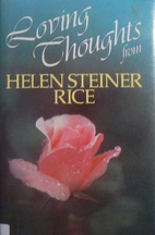 Loving Thoughts by Helen Steiner Rice