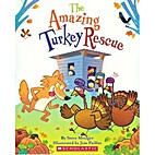 The Amazing Turkey Rescue by Steve Metzger