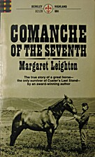 Comanche of the Seventh by Margaret Carver…
