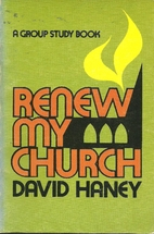 Renew My Church by David P. Haney
