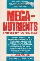 Mega-nutrients : a prescription for total…