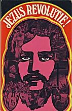 Jezus-revolutie ! jonge mensen ontdekken een…