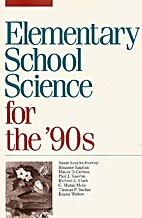 Elementary School Science for the 90's by…
