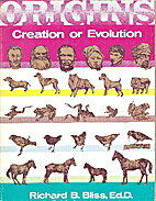 Origins : Creation or Evolution by Ed.D.…