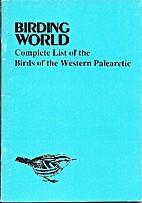 Birding World Complete List of Birds of the…