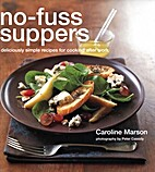 No-fuss Suppers by Caroline Marson