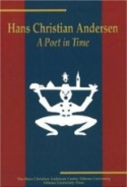 Hans Christian Andersen: A Poet in Time by…