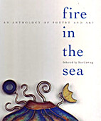 Fire in the Sea: An Anthology of Poetry and…