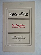 Fort Des Moines in Iowa history by Ruth…
