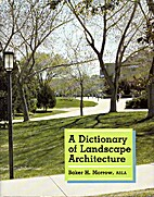 A Dictionary of Landscape Architecture by…