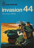Invasion 44 by Général Hans Speidel