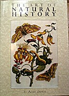 Art of Natural History by S. Peter Dance