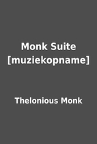 Monk Suite [muziekopname] by Thelonious Monk