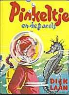 Pinkeltje en de parels by Dick Laan