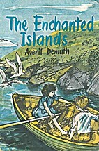 The Enchanted Islands by Averil Demuth
