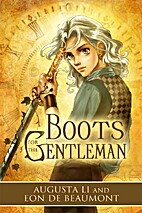 Boots for the Gentleman (Steamcraft and…