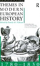 Themes in Modern European History 1780-1830…