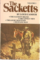 The Sacketts Volume 3 by Louis L'Amour