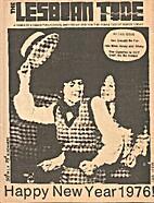 Lesbian Tide (Volume 5, Number 3) Rita Mae…