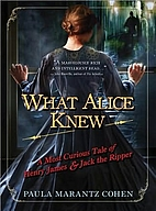 What Alice Knew: A Most Curious Tale of…