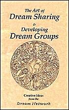Art of Dream Sharing & Developing Dream…