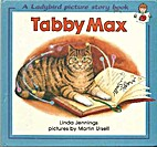 Tabby Max by Linda Jennings