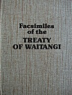 Facsimiles of the Treaty of Waitangi by C.…