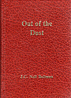 Out of the Dust by J. C. Neil Boltman