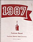 1987: Freshman Record Northeast Missouri…
