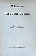 Vokalismus des Westallgäuer Dialektes by…