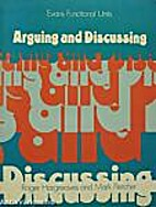 Arguing and Discussing by Roger Hargreaves