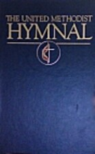 The United Methodist Hymnal by United…