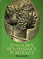 Unknown Renaissance Portraits: Medals of…