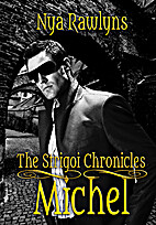 Michel (The Strigoi Chronicles) by Nya…