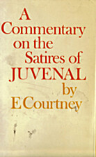 A commentary on the satires of Juvenal by E.…