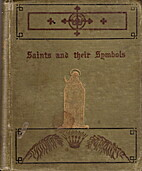 Saints and their symbols; a companion in the…