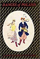 Dances of Poland by Helen Wolska