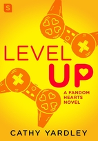 Level Up: A Geek Girl Rom Com (Fandom…