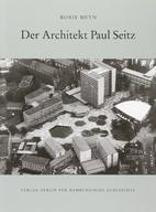 Der Architekt und Städteplaner Paul Seitz:…