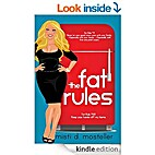 The Fat Rules by Misti D. Mosteller