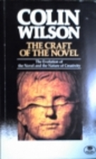 The Craft of the Novel by Colin Wilson