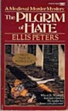 The Pilgrim of Hate (Chronicle of Brother…