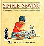 Simple Sewing (An Early Craft Book) by…